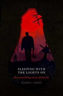 Sleeping with the Lights On - The Unsettling Story of Horror