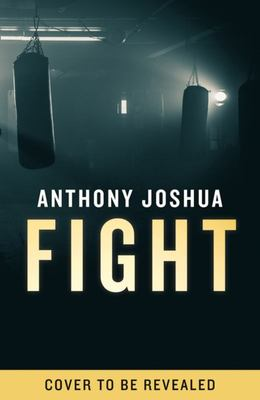 Fight: How I Took on the World