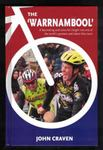 The 'Warrnambool'A Fascinating and Colourful Insight Into One of the World's Greatest and Oldest Bike Races