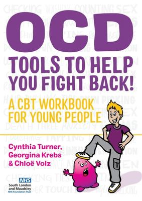 OCD: Tools to Help You Fight Back!  A CBT Workbook for Young People