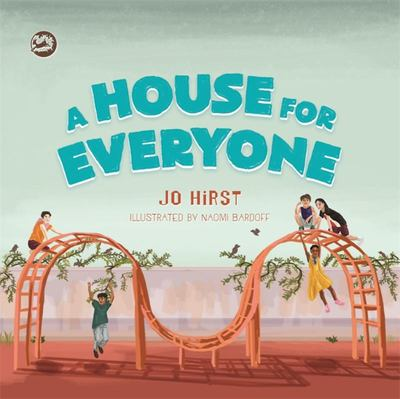 A House for Everyone - A Story to Help Children Learn about Gender Identity and Gender Expression