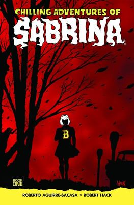 Chilling Adventures of Sabrina Book One