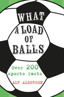 WHAT A LOAD OF BALLS