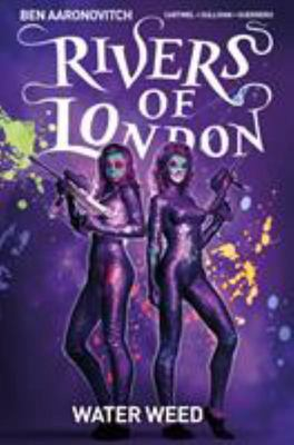 Water Weed (#6 Rivers of London Graphic Novel)