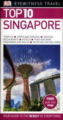 Singapore Top 10 - DK Eyewitness Travel Guide