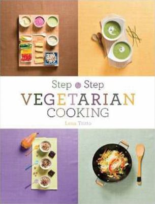 Vegetarian Cooking Step by Step