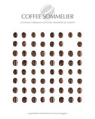 Coffee Sommelier - A Journey Through the Culture of Coffee (HB)
