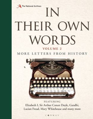 In Their Own Words 2 - More Letters from History