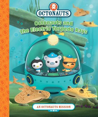 Octonauts & the Electric Torpedo Rays (Mission Library #3)