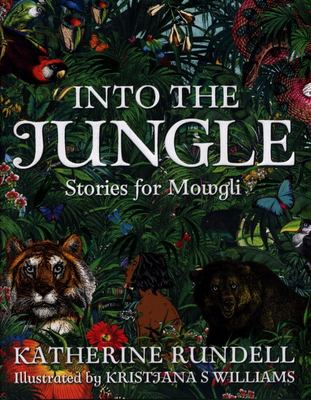 Into the Jungle: Stories for Mowgli  HB