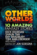 Other Worlds: 10 Amazing Sci-Fi Stories