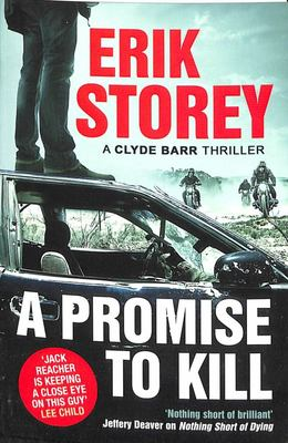 A Promise to Kill - A Clyde Barr Thriller