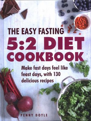 Easy Fasting 5:2 Diet Cookbook