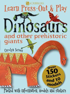 Dinosaurs and Other Prehistoric Giants