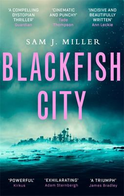 Blackfish City - A Novel