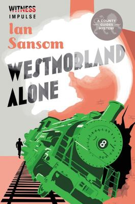 Westmorland Alone (County Guides Mystery #3)