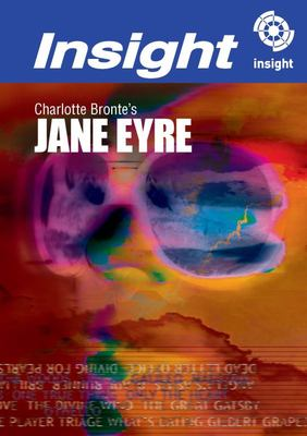 Jane Eyre - Insight Text Guides