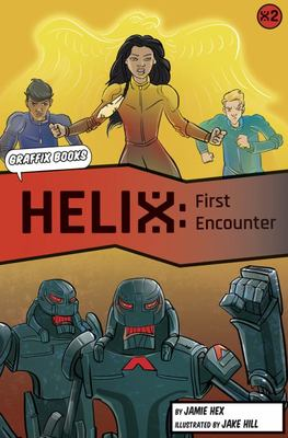 Helix: First Encounter (Helix #2)
