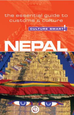 Nepal - Culture Smart!: The Essential Guide to Customs and Culture