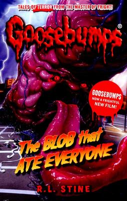 The Blob That Ate Everyone (Goosebumps)