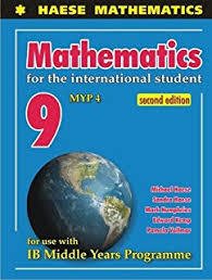 Mathematics for the Internat. Student 9 (MYP 4) 2nd edition
