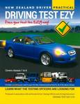 Practical: Pass Your Test the EZY Way! (New Zealand Driver Driving Test Ezy)
