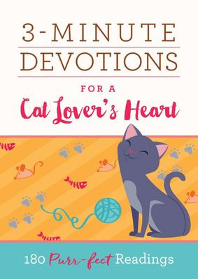 3-Minute Devotions for a Cat Lover's Heart