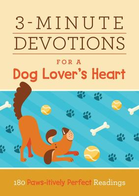 3-Minute Devotions for a Dog Lover's Heart