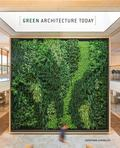 Green Architecture Today