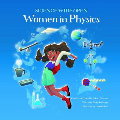 Women in Physics (Science Wide Open) - Women in Physics