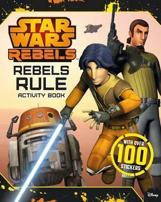 Star Wars Rebels Rule Activity Book