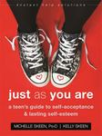 Just as You Are: A Teens Guide