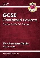 GCSE Combined Science: Revision Guide with Online edition - Higher Level (New Grade 9-1)