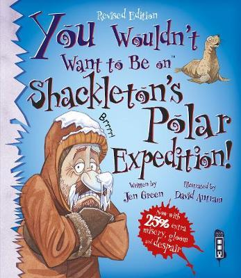 You Wouldn t Want To Be On Shackletons Polar Expedition