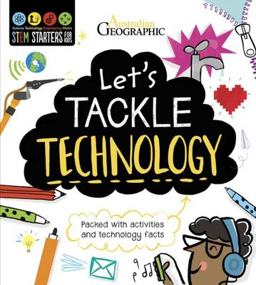 Let's Tackle Technology: Activity Book