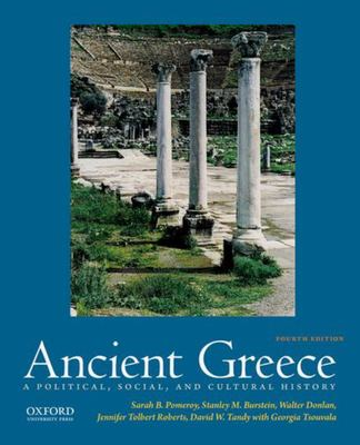 Ancient Greece - A Political, Social, and Cultural History 4th Edition