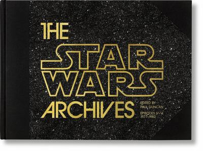 The Star Wars Archives - Episodes IV-VI 1977-1983