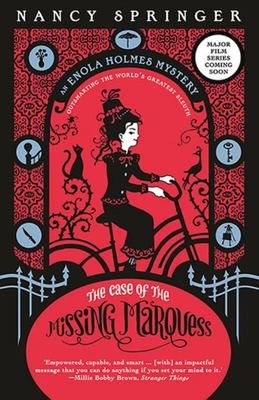 The Case of the Missing Marquess (Enola Holmes #1)