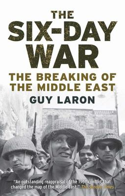 The Six-Day War - The Breaking of the Middle East
