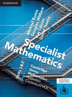 Cambridge VCE Senior Specialist Maths Unit 1&2 (print & Digital)