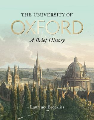 The University of Oxford - A Brief History