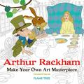 Arthur Rackham - Make Your Own Art Masterpiece