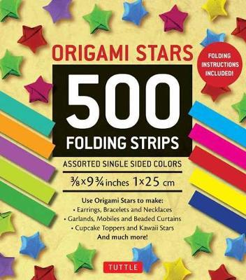 Origami Stars Papers 500 Paper Strips in Assorted Colors : 10 Colors Û 500 Sheets Û Easy Instructions for Origami Lucky Star