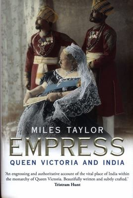 Empress - Queen Victoria and India