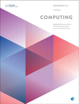 VCE Computing Units 1 and 2 (Student Book with 4 Access Codes)