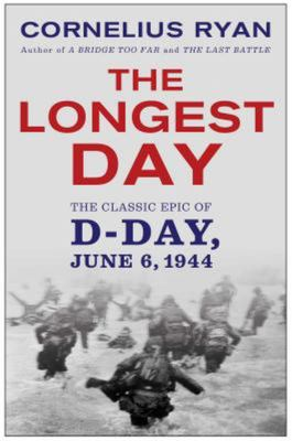 Longest DayThe Classic Epic of D Day