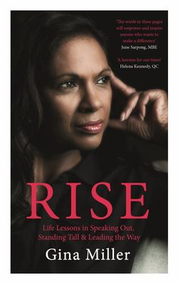 Rise: Life Lessons in Speaking Out, Standing Tall & Leading the Way