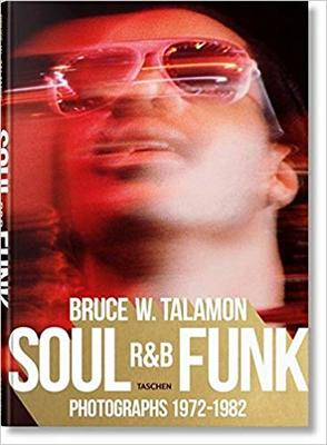 Bruce W. Talamon - Soul, R and B, Funk, Photographs 1972-1982