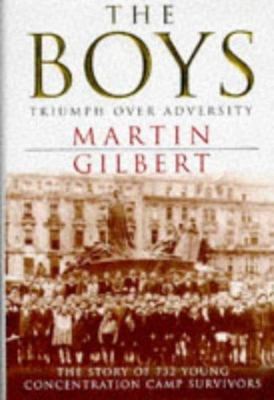 The Boys - The Story of 732 Young Concentration Camp Survivors
