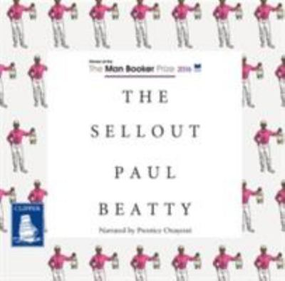 The Sellout (Audio CD; unabridged; 8 CDs)